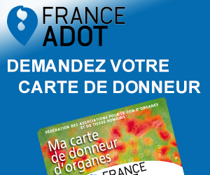 FRANCE ADOT, Oui au don d'organes