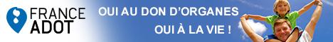 FRANCE ADOT, Pour le don d'organes et le don de tissus humains